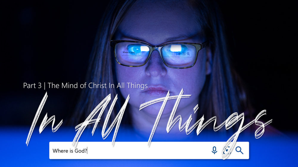 In All Things #3   The Mind of Christ In All Things Image