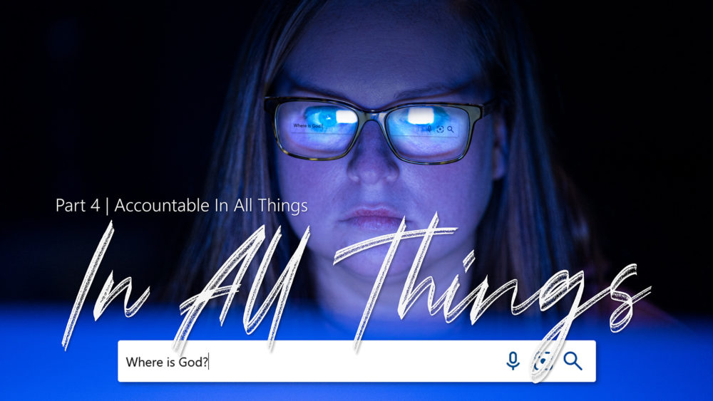 In All Things #4   Accountable In All Things Image