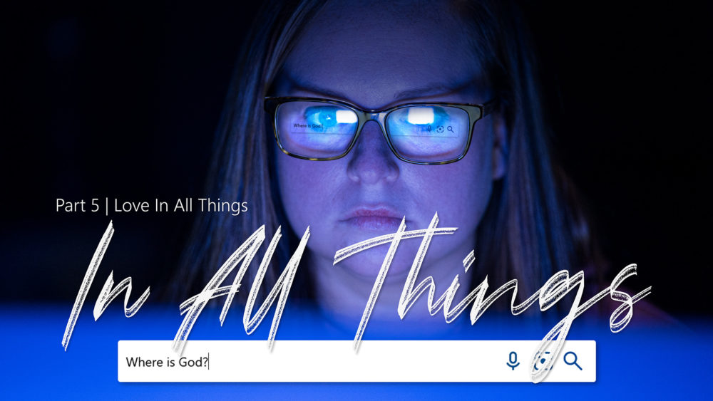 In All Things #5   Love In All Things Image