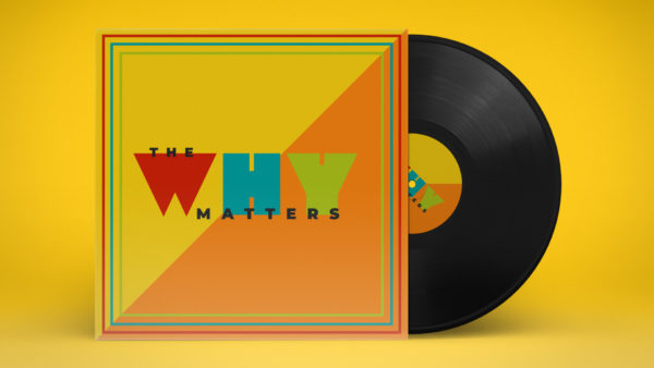 The Why Matters