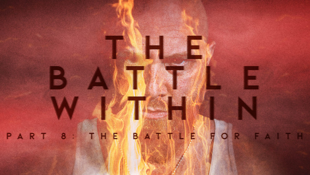 The Battle Within #8   The Battle for Faith Image