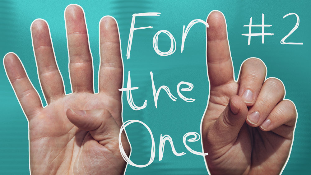 For the One #2 | Valuable Image